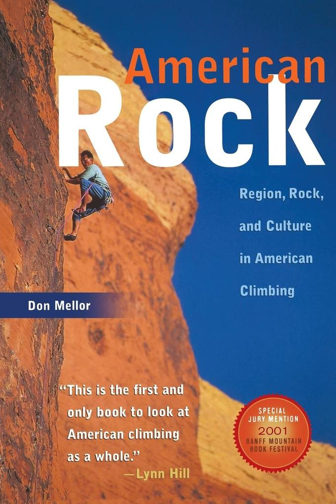 American Rock: Region, Rock, and Culture in American Climbing als Taschenbuch