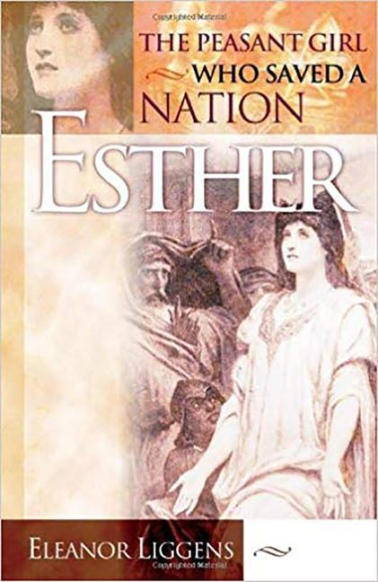Esther: The Peasant Girl Who Saved a Nation als Taschenbuch