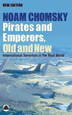 Pirates and Emperors, Old and New: International Terrorism in the Real World als Taschenbuch