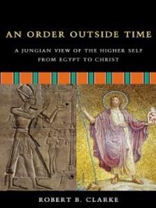 An Order Outside Time als eBook von Robert B. C...