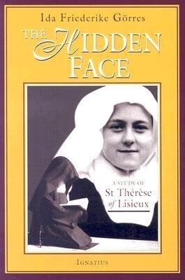 The Hidden Face: A Study of Therese of Lisieux als Taschenbuch