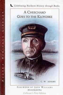 Cheechako Goes to the Klondike als Taschenbuch