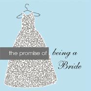 Promise of Being a Bride als Taschenbuch