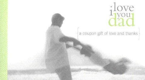 I Love You Dad: A Coupon Gift of Love and Thanks als Taschenbuch