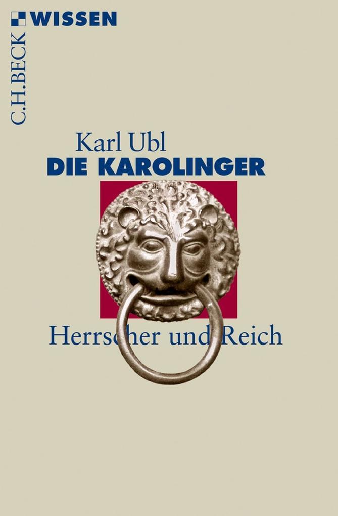 Die Karolinger als eBook von Karl Ubl