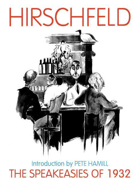 The Speakeasies of 1932: Over 400 Drawings, Paintings & Photos als Buch