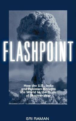 Flashpoint: How the U.S., India, and Pakistan Brought Us to the Brink of Nuclear War als Taschenbuch