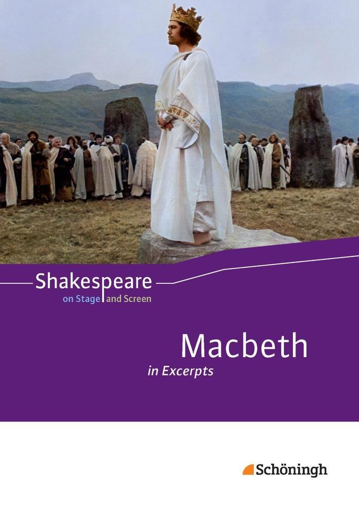 Shakespeare on Stage and Screen. Macbeth in Excerpts: Schülerband als Buch (geheftet)
