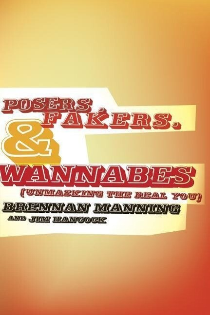 Posers, Fakers, & Wannabes: (Unmasking the Real You) als Taschenbuch