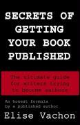 Secrets of Getting Your Book Published als Taschenbuch