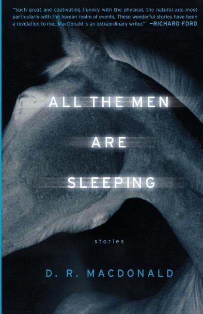 All the Men Are Sleeping: Stories als Taschenbuch