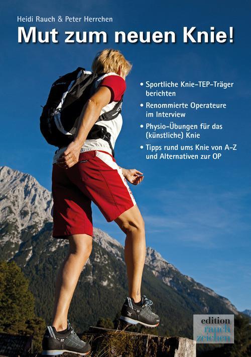 Mut zum neuen Knie! als eBook von Heidi Rauch, Peter Herrchen