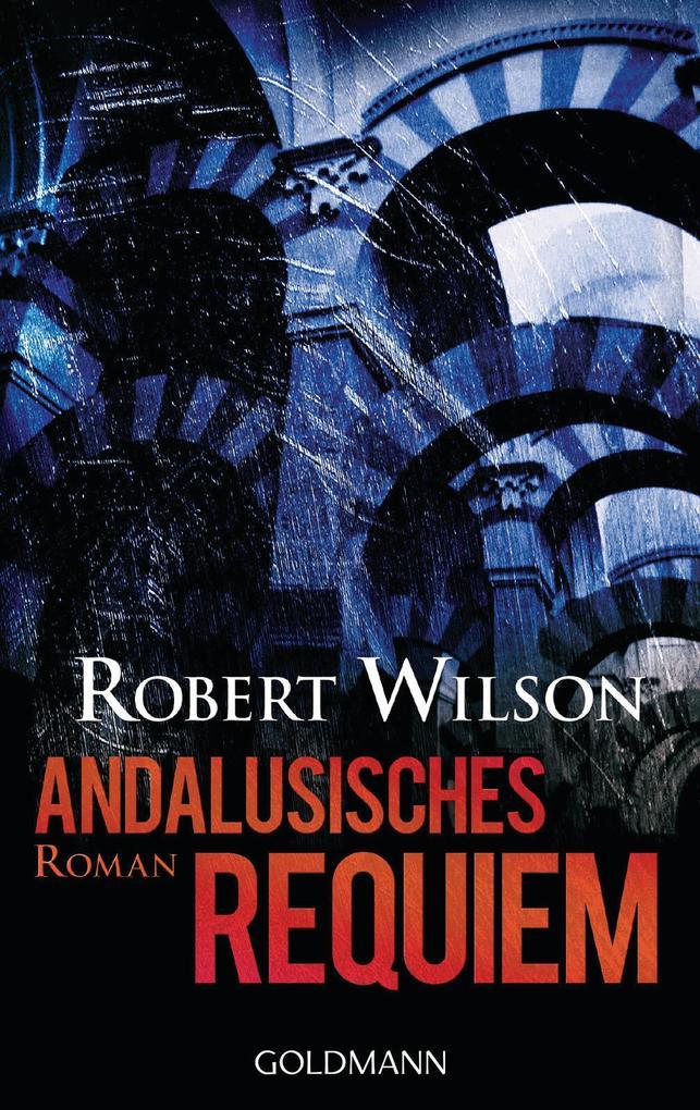 Andalusisches Requiem als eBook von Robert Wilson