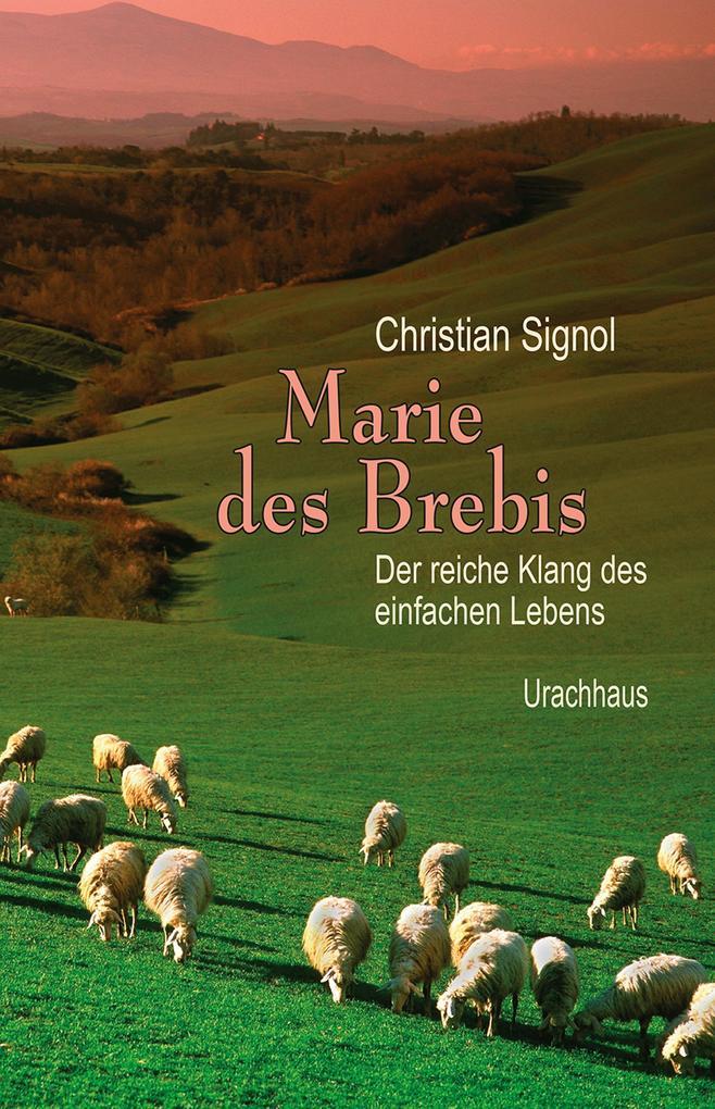Marie des Brebis als eBook von Christian Signol