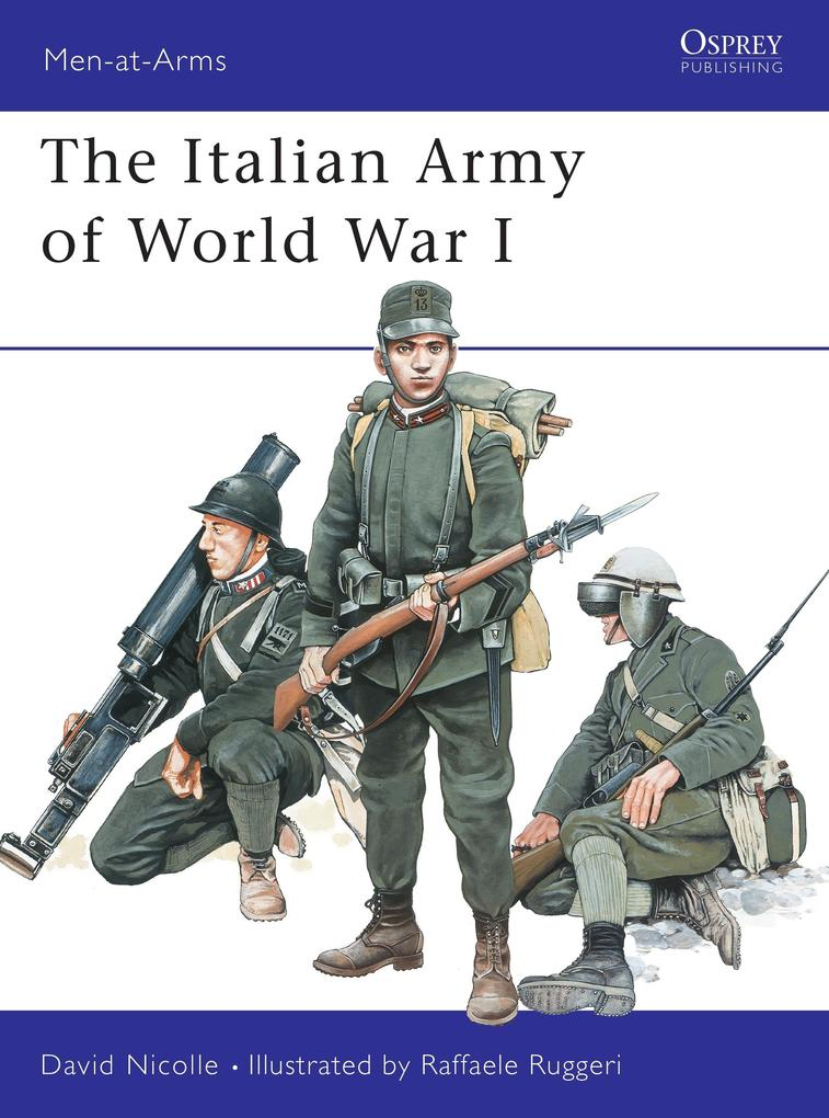 The Italian Army of World War I 1915-18 als Taschenbuch