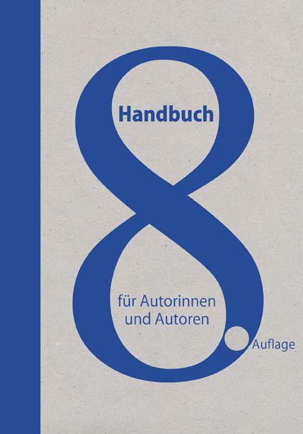 Handbuch für Autorinnen und Autoren als Buch