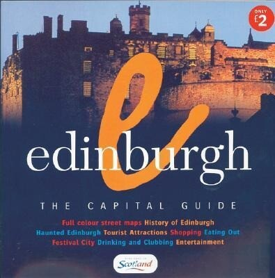 Edinburgh: The Capital Guide als Taschenbuch