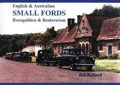 English & Australian Small Fords: Recognition & Restoration als Taschenbuch
