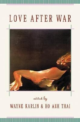 Love After War: Contemporary Fiction from Vietnam als Taschenbuch