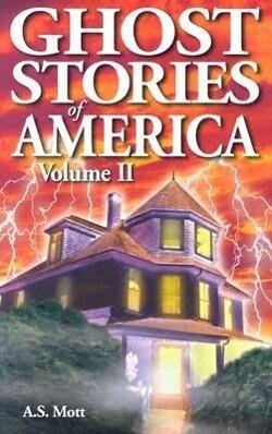 Ghost Stories of America: Volume II als Taschenbuch