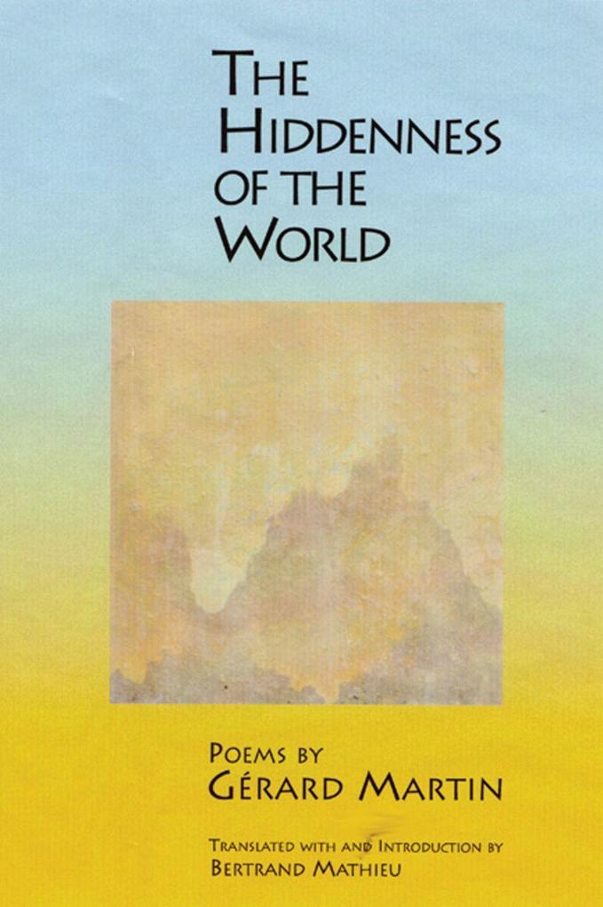 La Derobee Du Monde/The Hiddenness Of The World als Taschenbuch