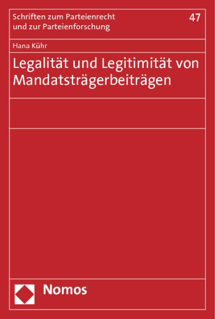 Legalität und Legitimität von Mandatsträgerbeiträgen als Buch