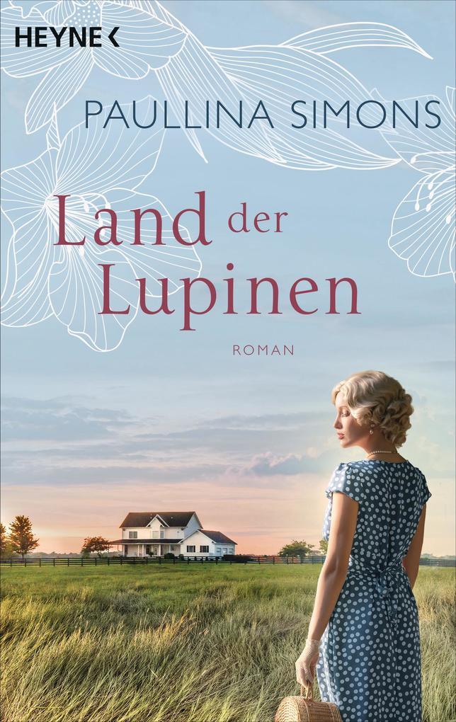 Land der Lupinen als eBook von Paullina Simons