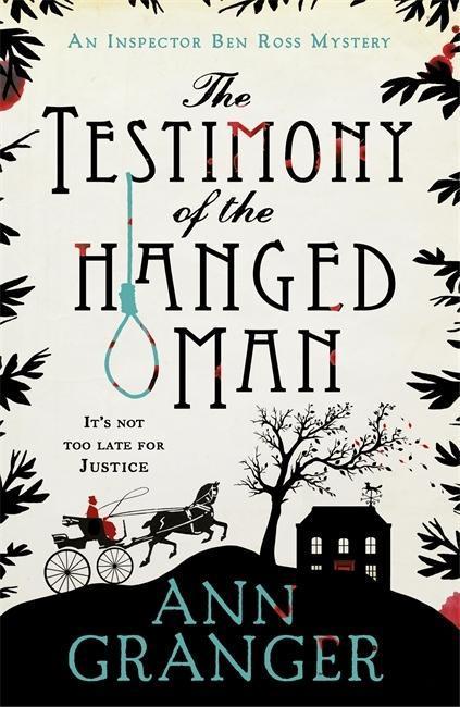 The Testimony of the Hanged Man als Buch von Ann Granger