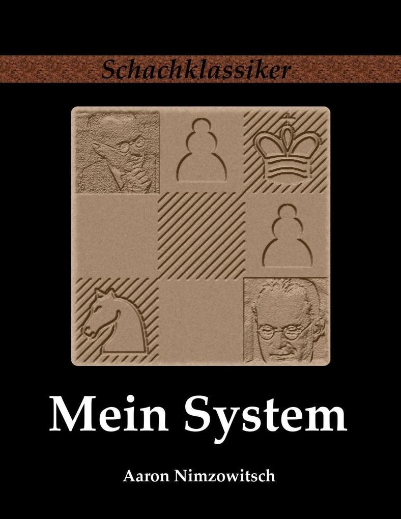 Mein System als eBook von Aaron Nimzowitsch