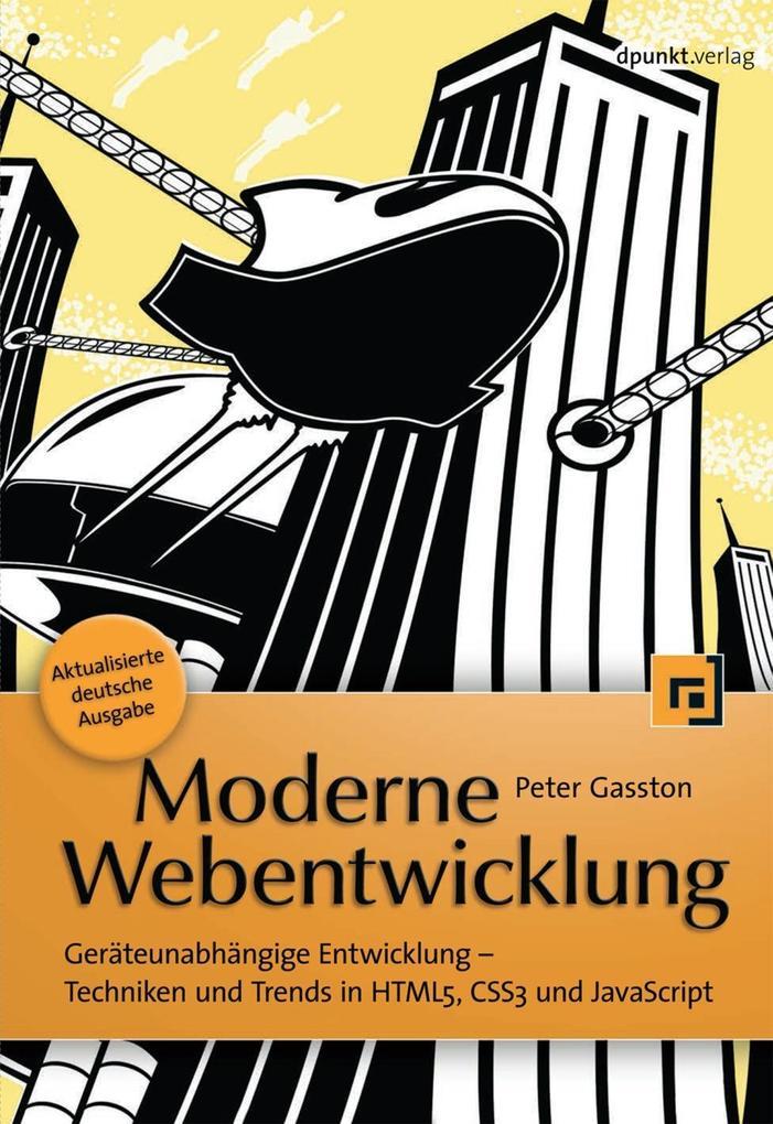 Moderne Webentwicklung als eBook von Peter Gasston