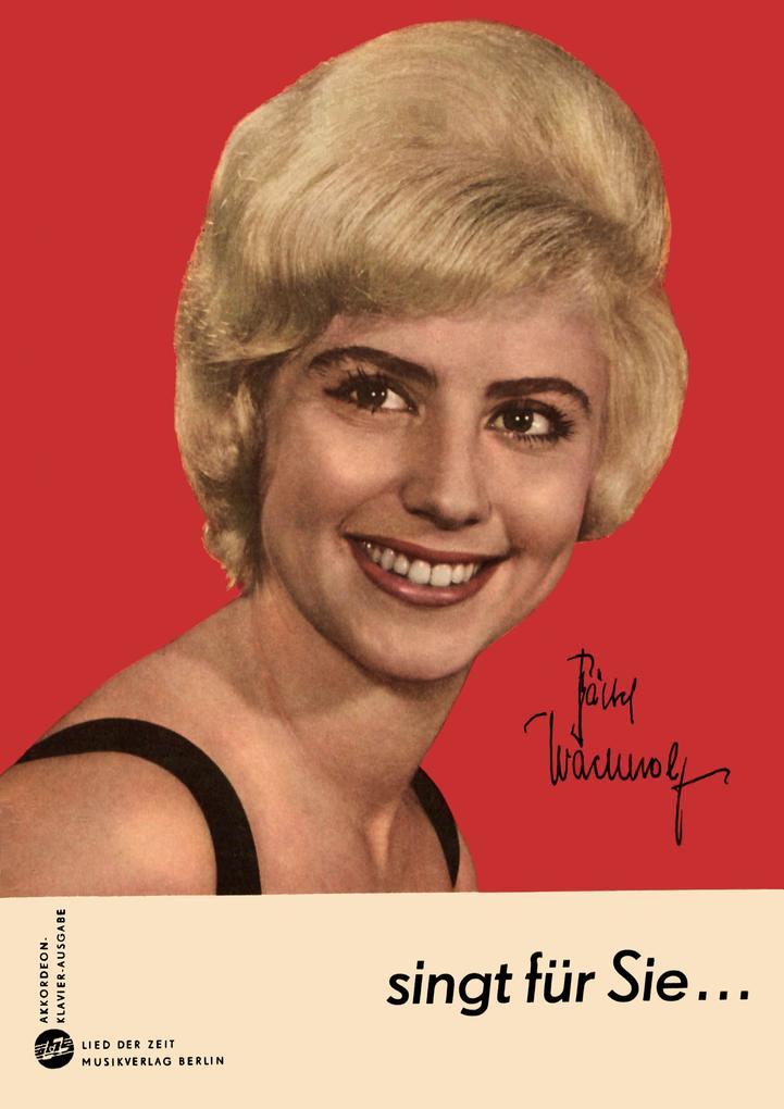 Bärbel Wachholz sing für Sie acht ihrer bekanntesten und beliebten Titel als eBook