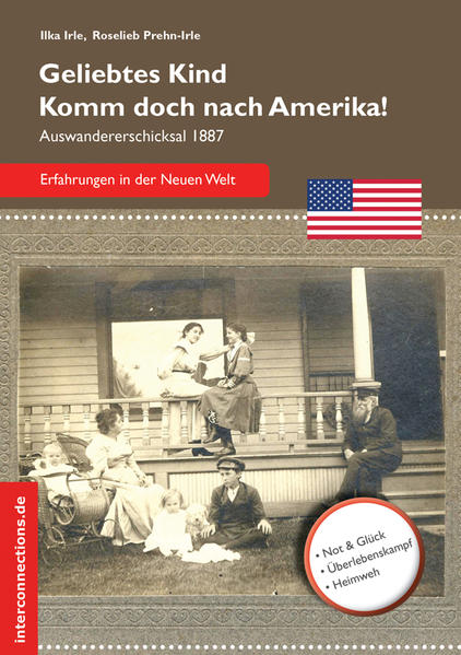 Geliebtes Kind - komm doch nach Amerika! als Buch