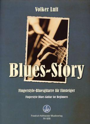 Blues Story - Fingerstyle-Bluesgitarre für Einsteiger