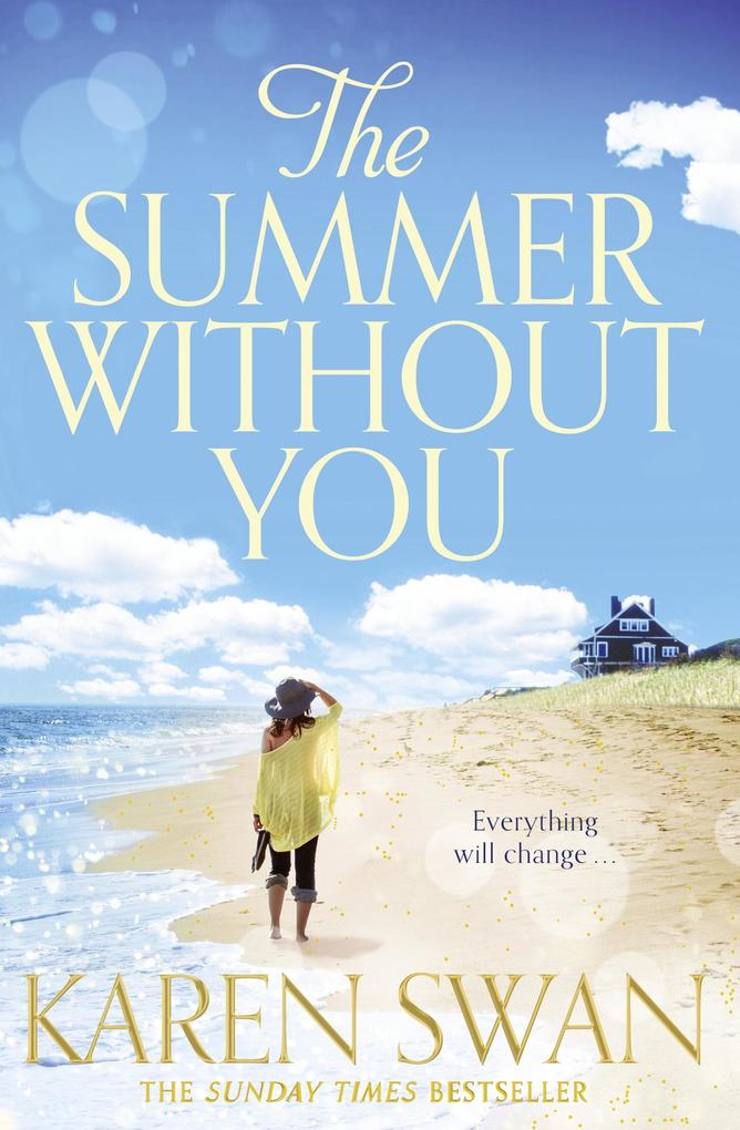 The Summer Without You als eBook von Karen Swan