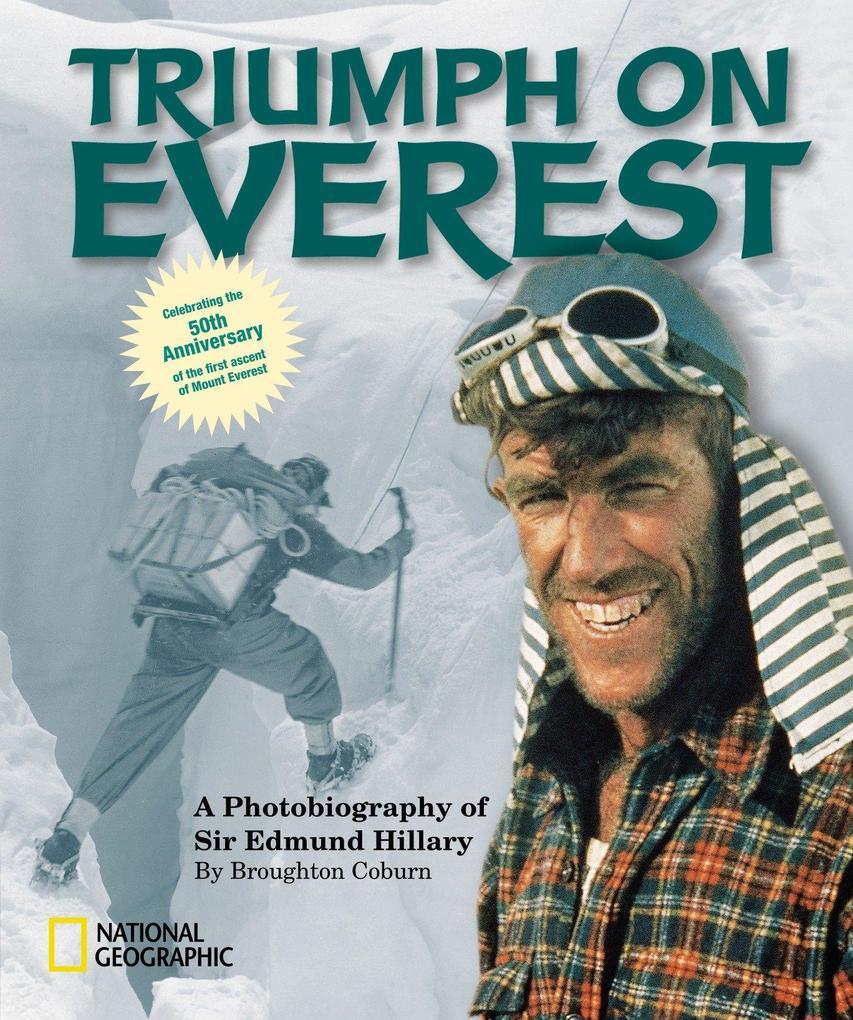 Triumph on Everest: A Photobiography of Sir Edmund Hillary als Taschenbuch