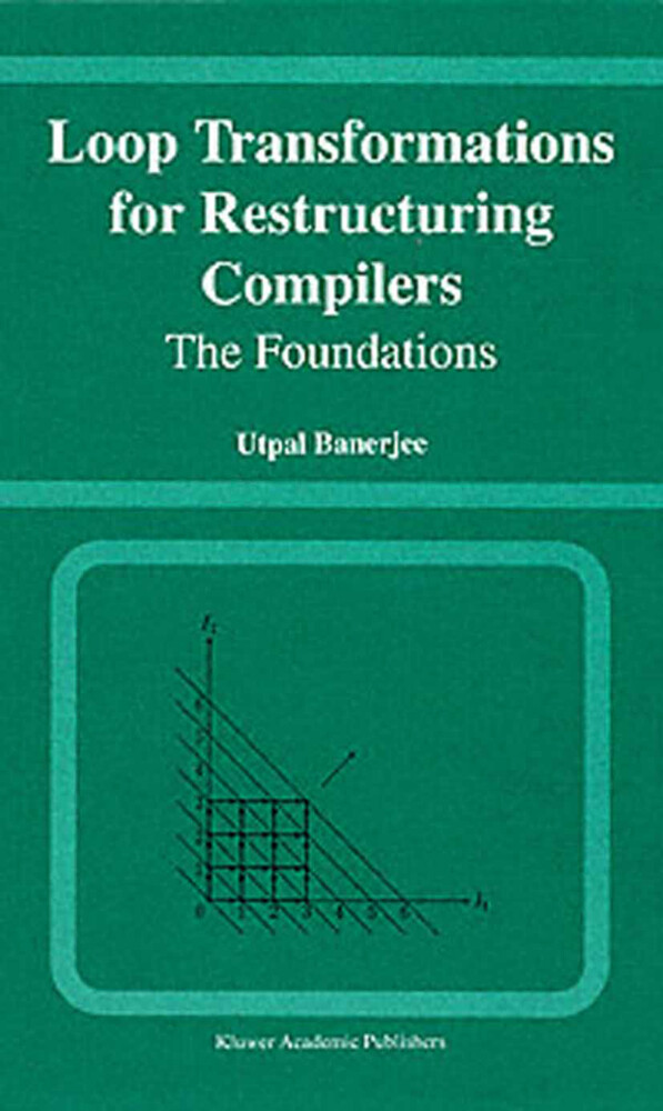 Loop Transformations for Restructuring Compilers als Buch