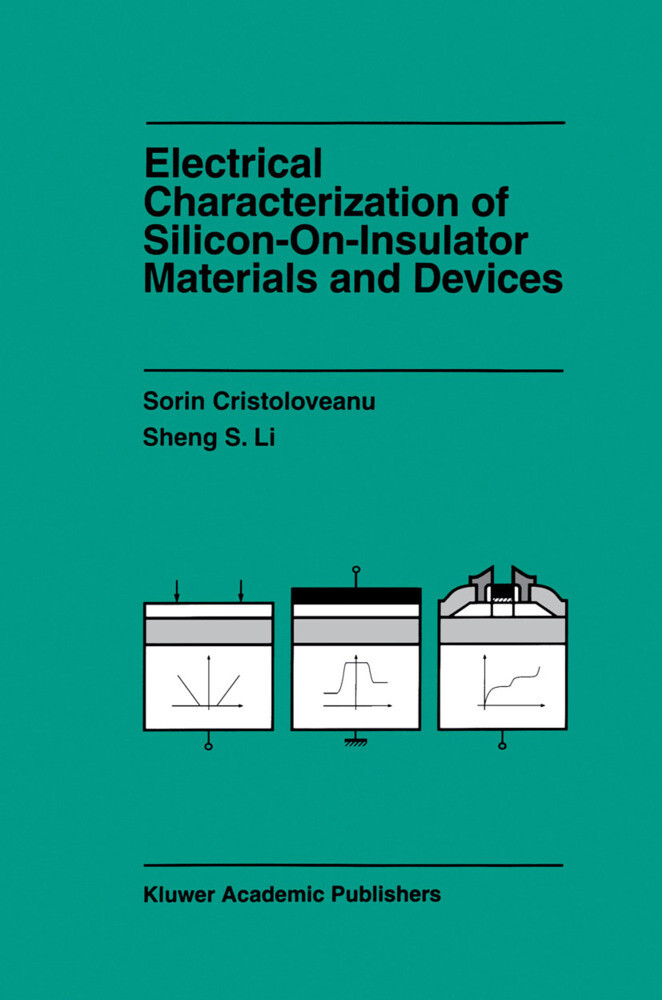 Electrical Characterization of Silicon-on-Insulator Materials and Devices als Buch