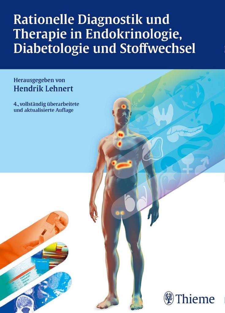 Rationelle Diagnostik und Therapie in Endokrinologie, Diabetologie und Stoffwechsel als Buch
