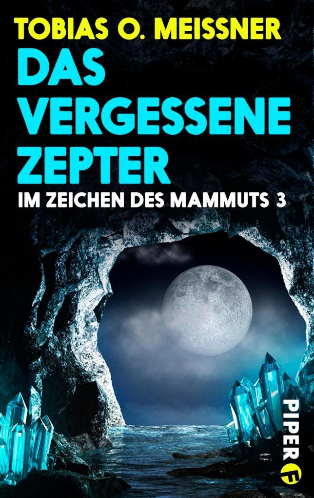 Das vergessene Zepter als eBook von Tobias O. Meißner