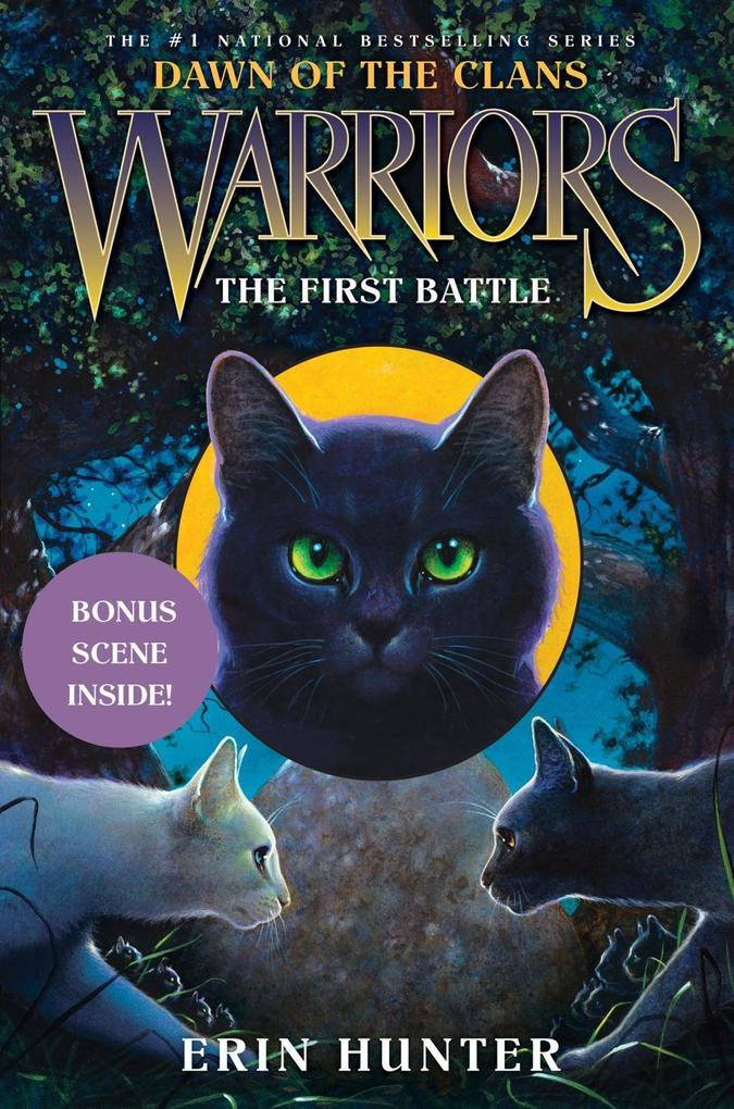 Warriors: Dawn of the Clans #3: The First Battl...