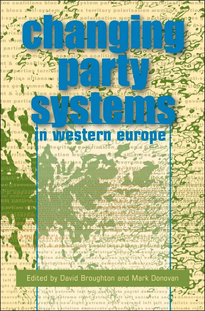Changing Party Systems in Western Europe als eBook von David Broughton