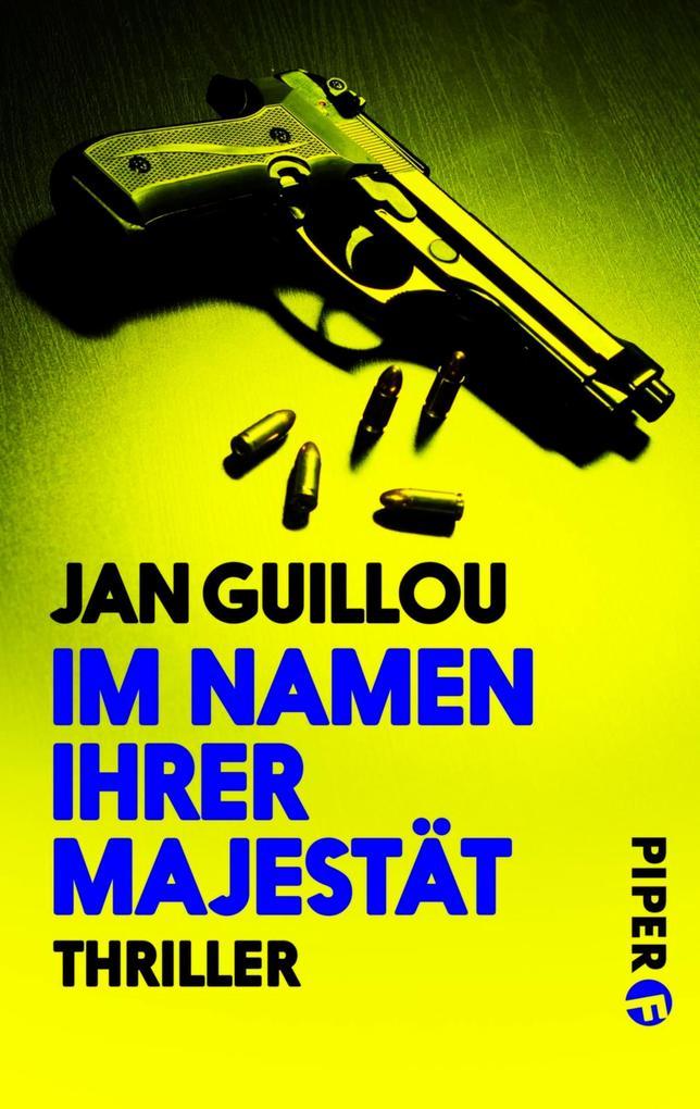 Im Namen ihrer Majestät als eBook von Jan Guillou