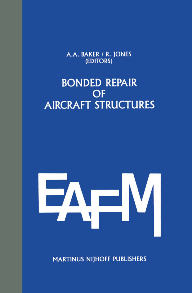Bonded Repair of Aircraft Structures als Buch
