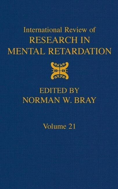 International Review of Research in Mental Retardation: Volume 21 als Buch