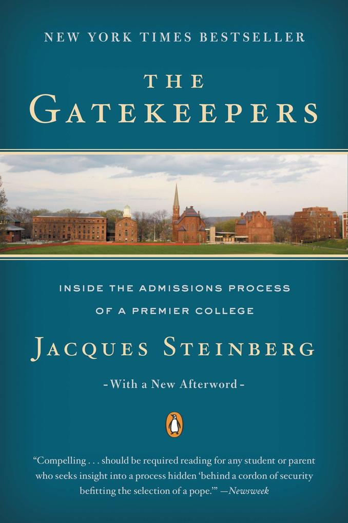 The Gatekeepers: Inside the Admissions Process of a Premier College als Taschenbuch