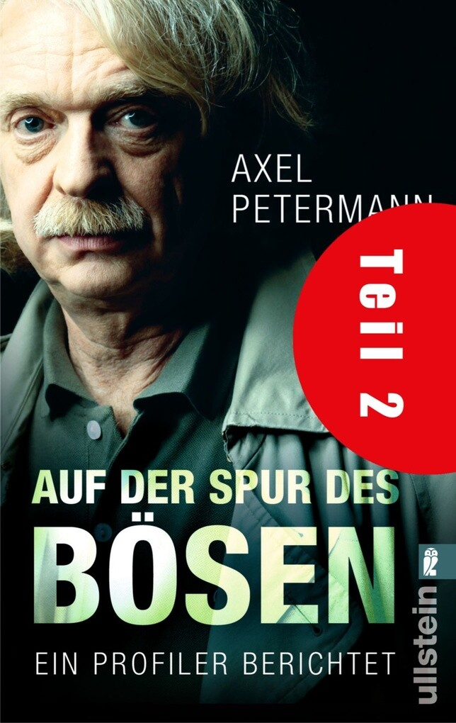 Auf der Spur des Bösen (Teil 2) als eBook von Axel Petermann