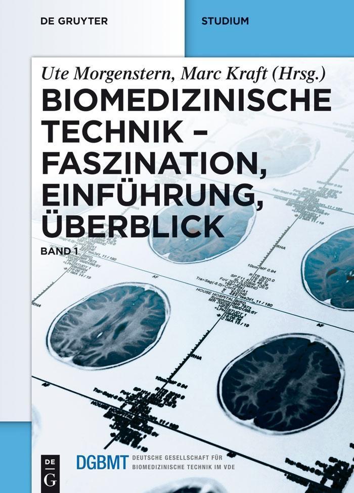 Biomedizinische Technik 1 - Faszination, Einführung, Überblick als eBook