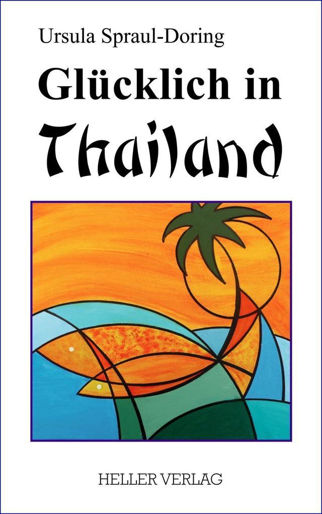 Glücklich in Thailand als Buch