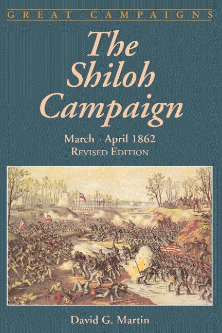 The Shiloh Campaign: March-April 1862 als Taschenbuch