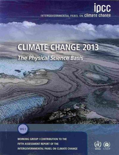 Climate Change 2013: The Physical Science Basis als Buch von